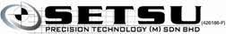 SETSU PRECISION TECHNOLOGY (M) SDN BHD