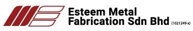 ESTEEM METAL FABRICATION SDN BHD